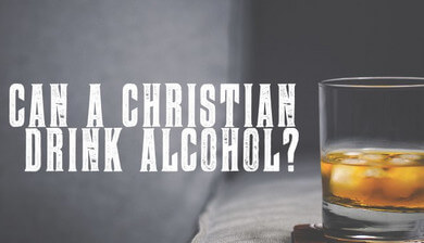can-a-christian-drink-alcohol