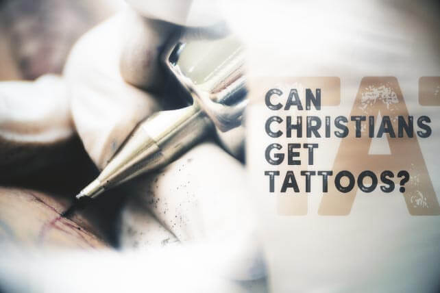 can-christians-get-tattoos