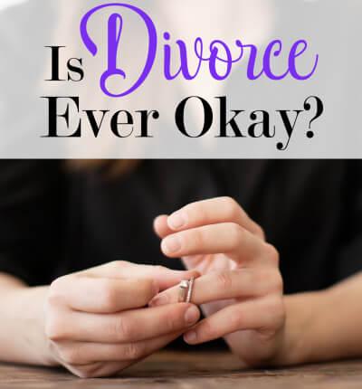 is-divorce-ever-ok