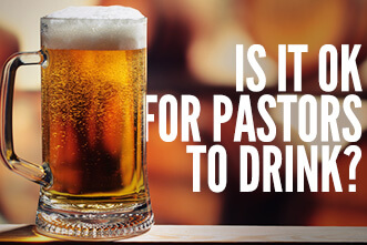 is-it-ok-for-pastors-to-drink