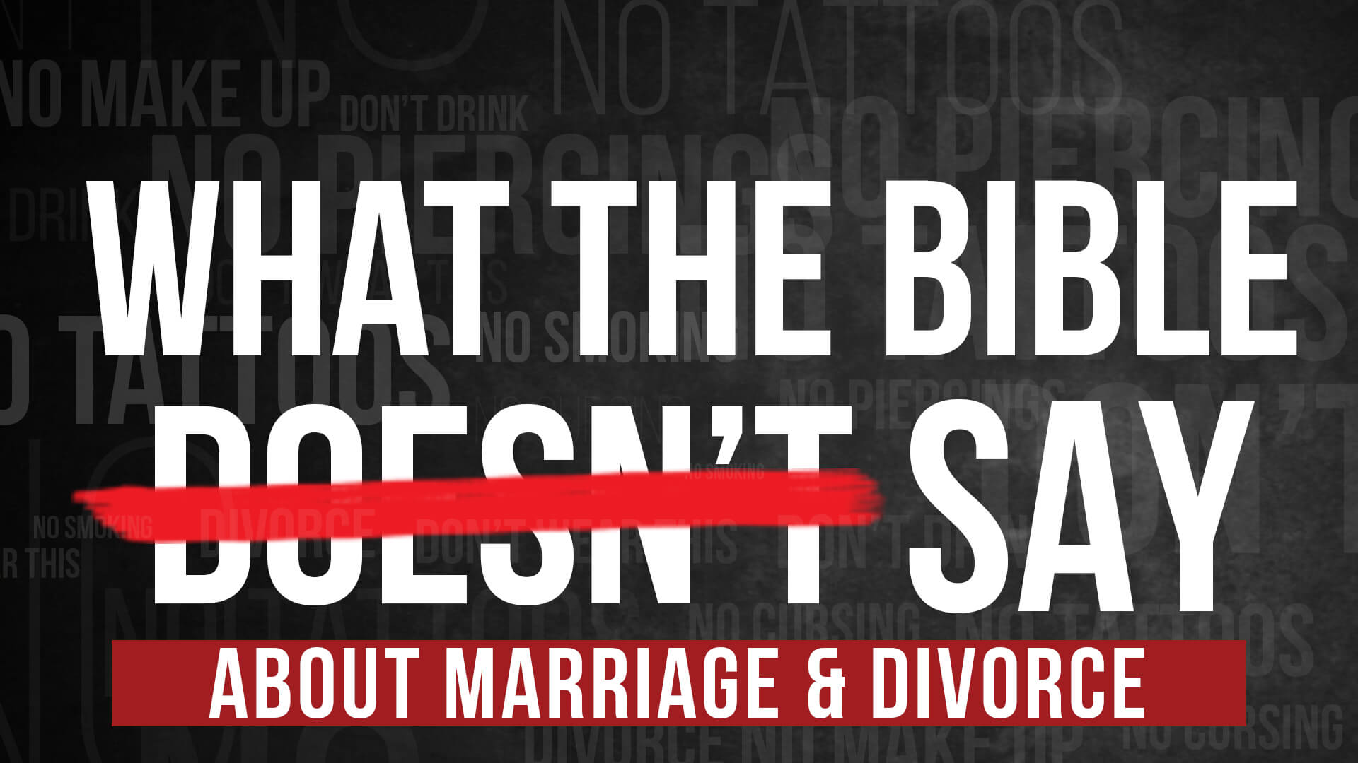what-the-bible-doesnt-say-about-marriage-and-divorce