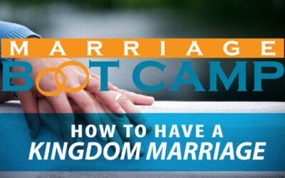 How to Have a Kingdom Marriage