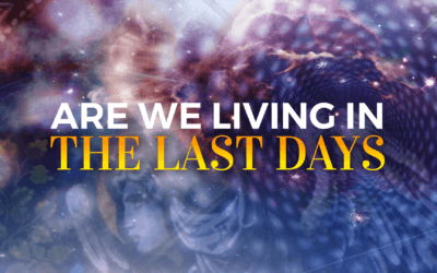 Are We Living in the Last Days? Week 2
