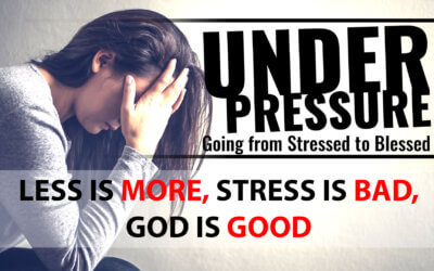 Less is More, Stress is Bad, God is Good