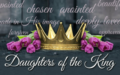 Daughter of the King – Week 2