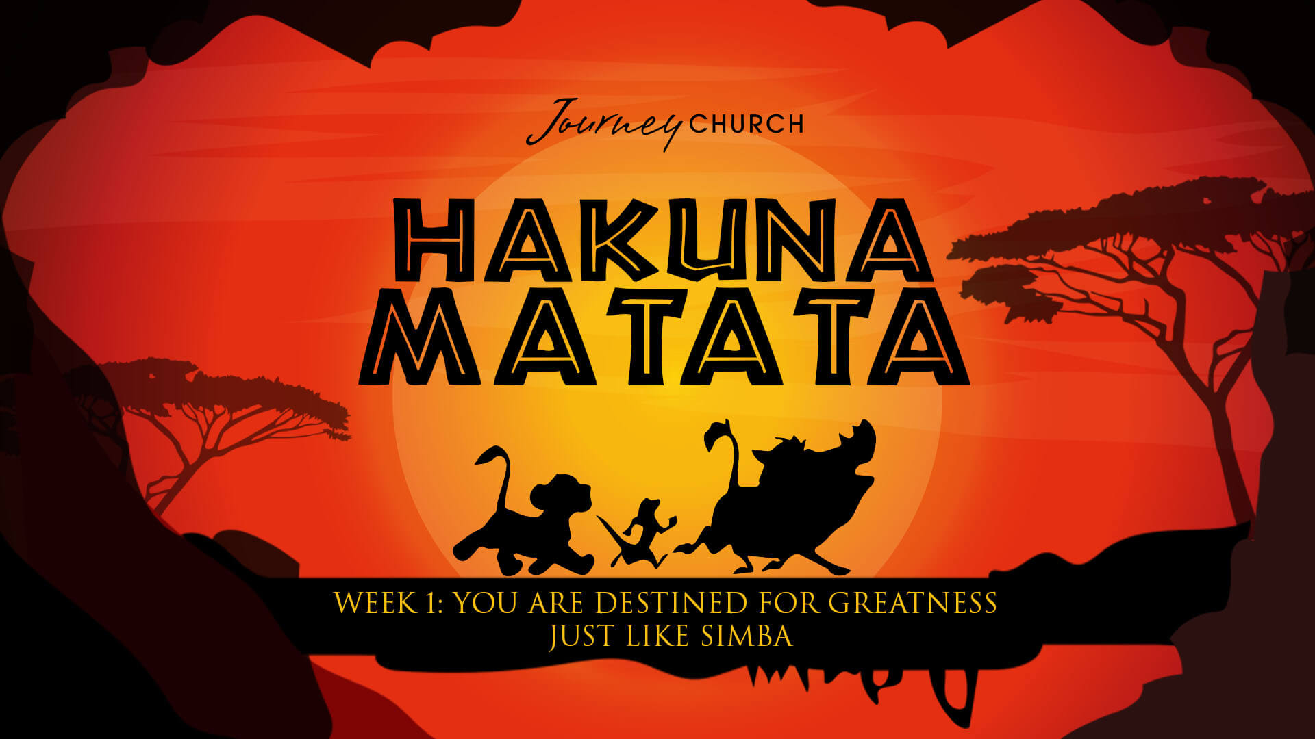 You Are Destined for Greatness | Journey Church | Hakuna