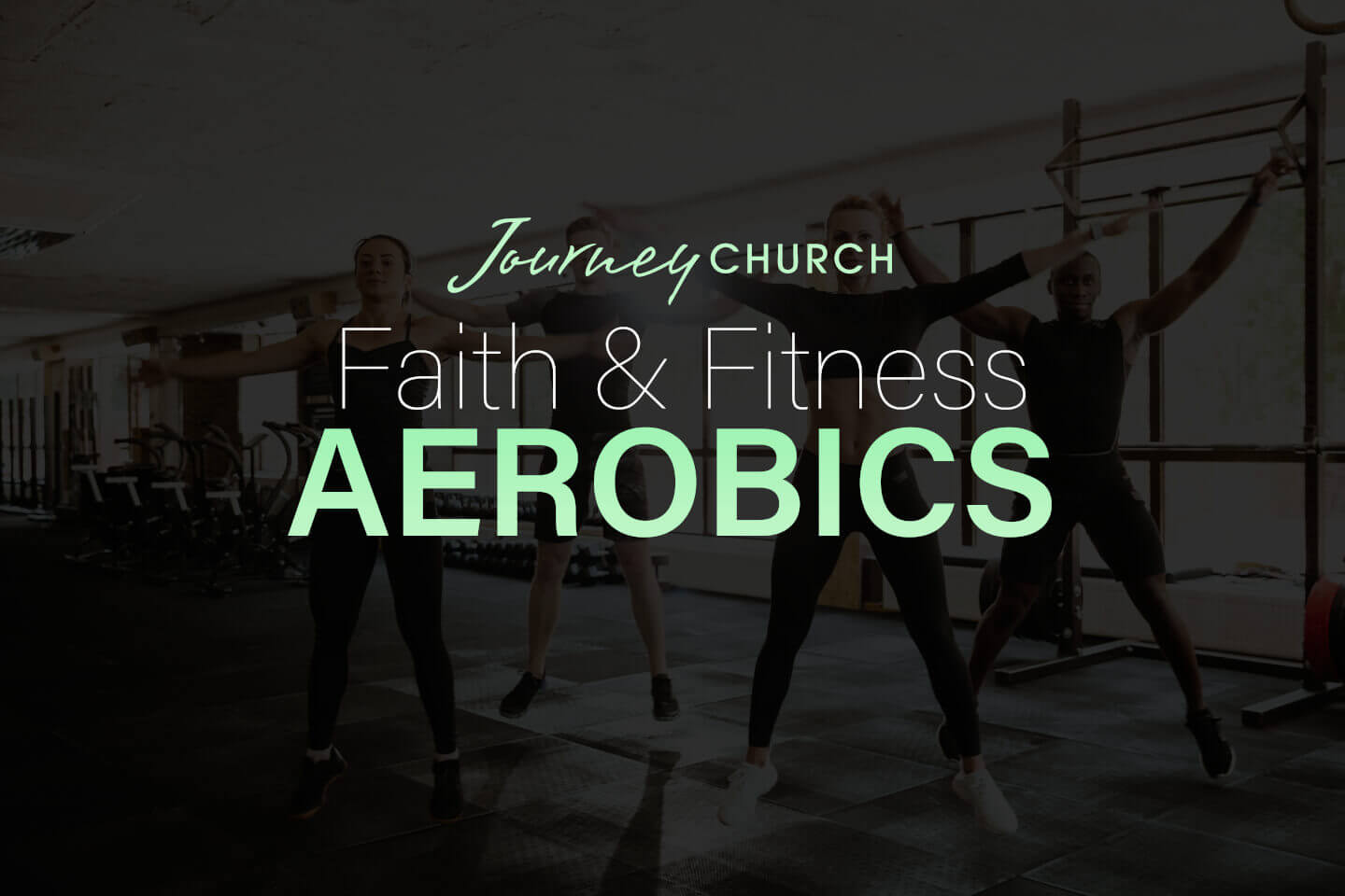 Journey Church Faith and Fitness Aerobics