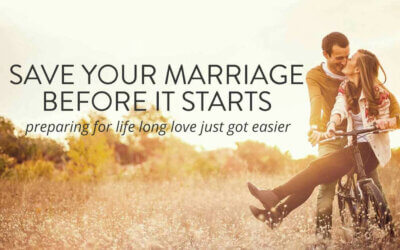 Save Your Marriage Before it Starts | Pre-Marriage Group