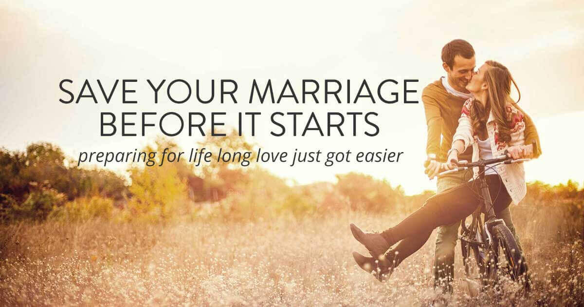 Save Your Marriage Before it Starts