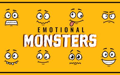 Emotional Monsters