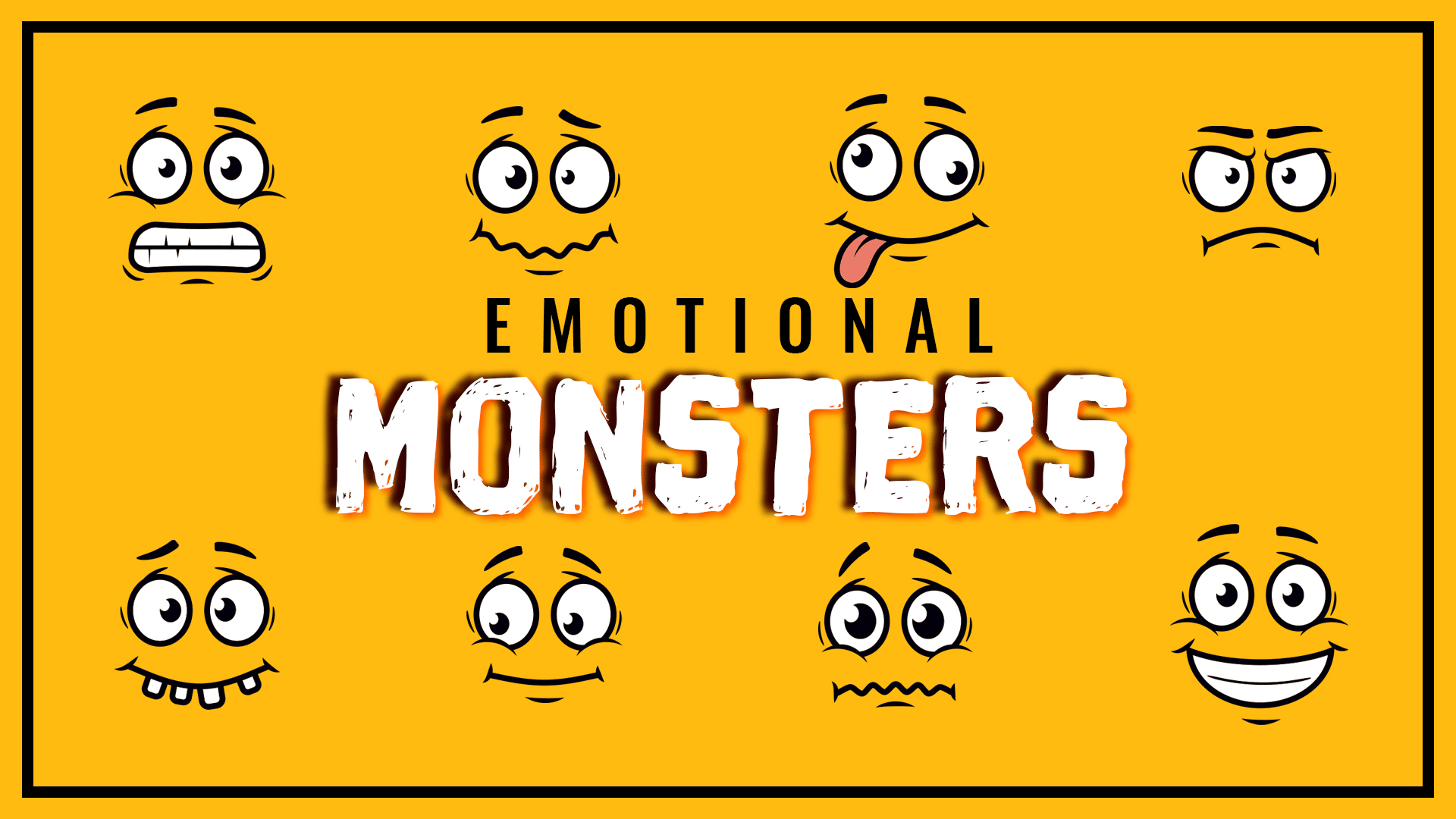 Emotional Monsters