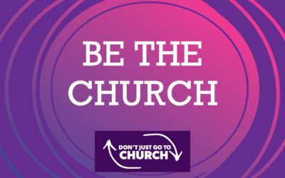 To Be the Church, You have to Be Part of the Church